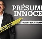PRESUME INNOCENT – Affaire Jonathan Forissier